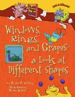 Windows, Rings, and Grapes-- A Look at Different Shapes