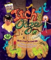 Itch & Ooze