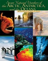 Seven Natural Wonders of the Arctic, Antarctica, and the Oceans