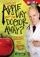 Does An Apple A Day Keep the Doctor Away?