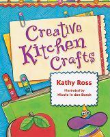 Creative Kitchen Crafts