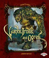 Giants, Trolls, and Ogres