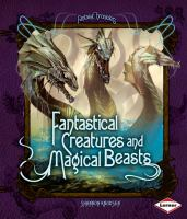 Fantastical Creatures and Magical Beasts