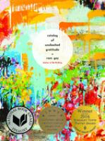 Catalogue of Unabashed Gratitude, by Ross Gay