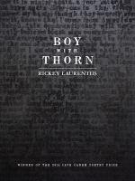 Boy With Thorn - Laurentiis, Rickey