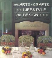 The Arts & Crafts Lifestyle and Design