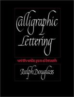 Calligraphic Lettering With Wide Pen & Brush