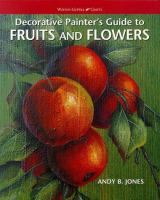 Decorative Painter's Guide to Fruits and Flowers