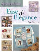 Ease & Elegance