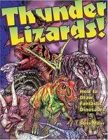 Thunder Lizards!