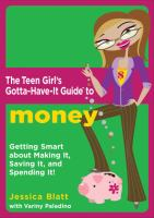The Teen Girl's Gotta-have-it Guide to Money