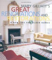 Mary Gilliatt's Great Renovations and Restorations
