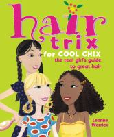 Hair Trix for Cool Chix