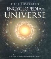 The Illustrated Encyclopedia of the Universe