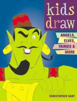 Kids Draw Angels, Elves, Fairies & More