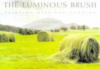 The Luminous Brush