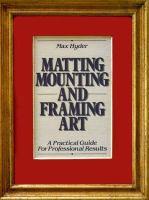 Matting Mounting And Framing Art