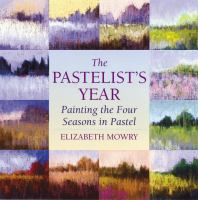 The Pastelist's Year
