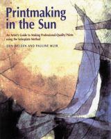 Printmaking in the Sun