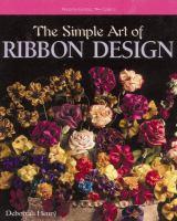 The Simple Art of Ribbon Design