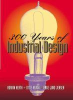 300 Years of Industrial Design