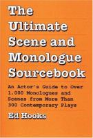 The Ultimate Scene and Monologue Sourcebook