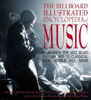 The Billboard Illustrated Encyclopedia of Music
