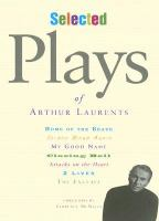 Selected Plays of Arthur Laurents