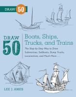 Draw 50 Boats, Ships, Trucks and Trains