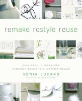 Remake, Restyle, Reuse