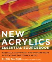 New Acrylics Essential Sourcebook
