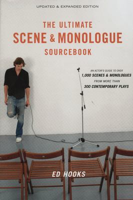 "Picture of book cover for ""The Ultimate Scene & Monologue Sourcebook: An Actor's Guide to Over 1,000 Monologues and Scenes from ore than 300 Contemporary Plays """