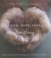 Faith, Hope, Love, Knitting