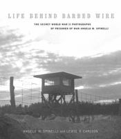 Life Behind Barbed Wire