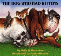 The Dog Who Had Kittens