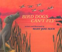 Bird Dogs Can't Fly
