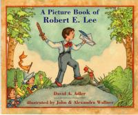 A Picture Book of Robert E. Lee