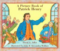 A Picture Book of Patrick Henry