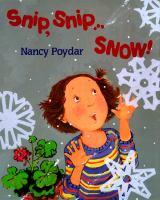 Snip, Snip ... Snow!