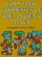 Gods and Goddesses of the Ancient Maya