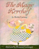 The Magic Kerchief