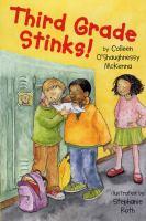 Third Grade Stinks!
