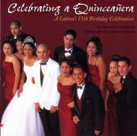Celebrating A Quinceañera