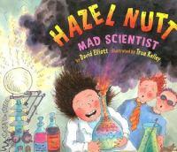 Hazel Nutt, Mad Scientist