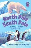 North Pole, South Pole
