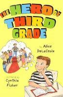 The Hero of Third Grade