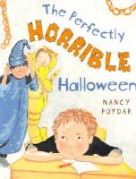 The Perfectly Horrible Halloween
