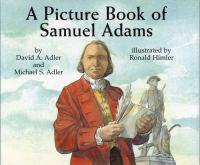 A Picture Book of Samuel Adams