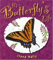 It's A Butterfly's Life