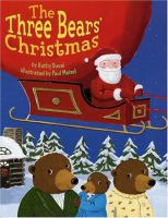 The Three Bears' Christmas Surprise